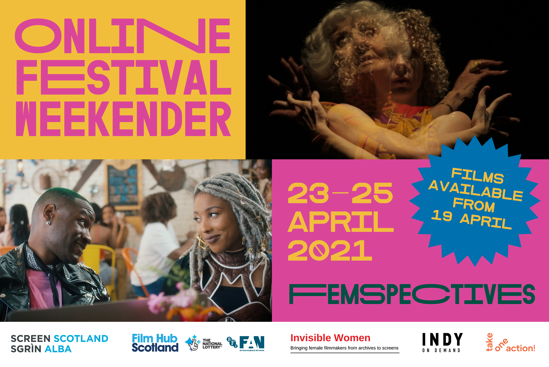Poster for the 2021 Femspectives Glasgow Feminist Film Festival. It shows two film stills from The Euphoria of Being and Black Lady Goddess. The text on the poster says Online Festival Weekender, 23-25 April 2021, Films available from 19 April. Funder and partner logos are listed at the bottom.